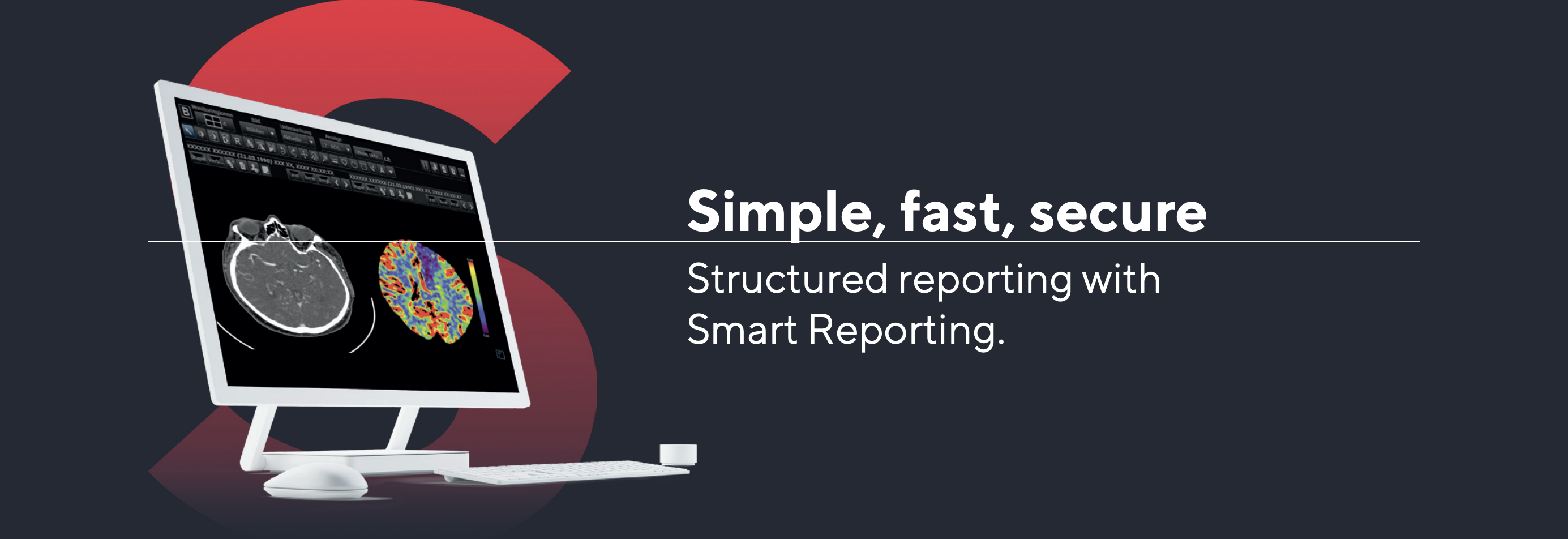Simple fast secure, structured Reporting with Smart Reporting