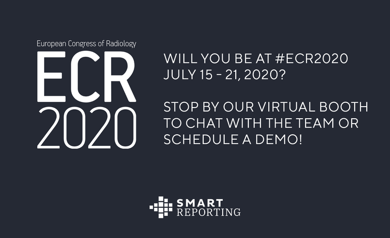 Join Smart Reporting at the European Congress of Radiology (ECR 2020) virtual event